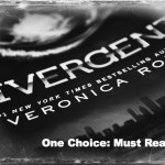 Divergent: One Choice; Must Read