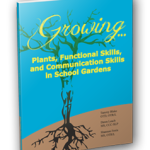 Growing Plants, Functional Skills, Communication Skills, School Gardens, Learning, Science, Fine Motor Skills, Educational Materials