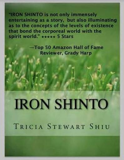 Iron Shinto by Tricia Stewart Shiu