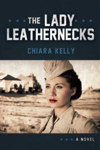 The Lady Leathernecks by Chiara Kelly