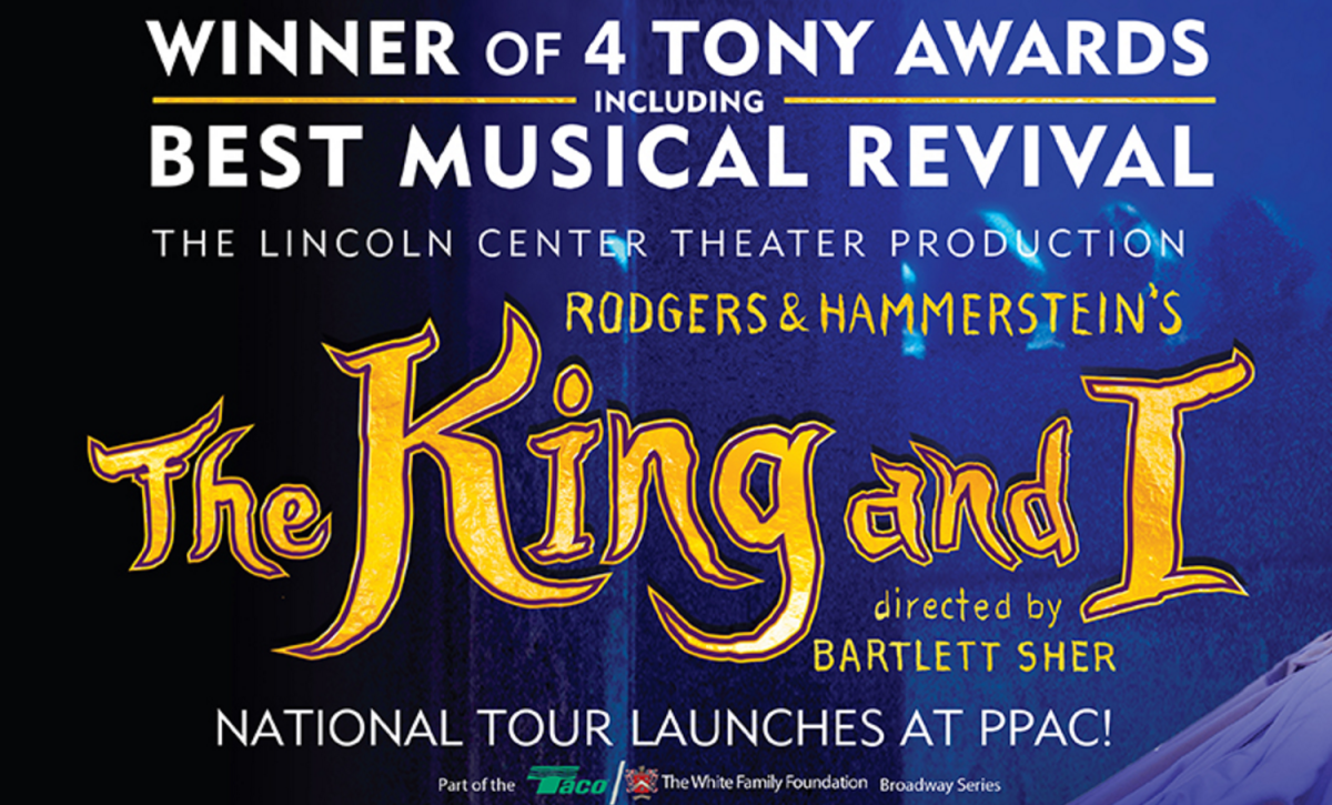 RODGERS & HAMMERSTEIN'S THE KING AND I ~ See it at the PPAC in RI!